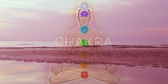 Che cosa sono i Chakra?