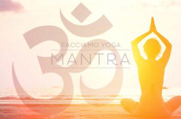 Yoga: che cosa sono i Mantra?