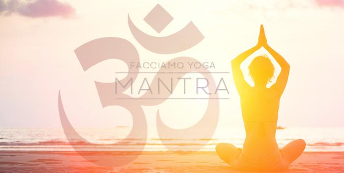 Che cosa sono i Mantra?