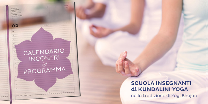 Il programma dei corsi della Scuola Insegnanti di Kundalini Yoga