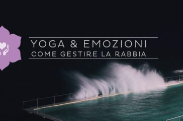 Gestire la rabbia con lo yoga