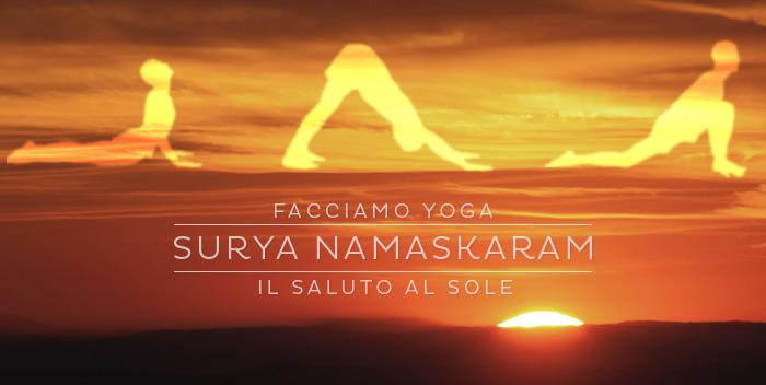 Surya Namaskaram: il saluto al sole