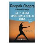 Le 7 leggi spirituali dello yoga, di Deepak Chopra