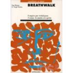 Breathwalk, di Yogi Bhajan e G. Singh Khalsa