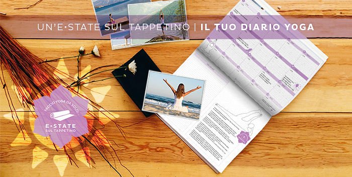 Fare yoga da soli: scarica il Diario Yoga e preparati a un'Estate Sul Tappetino!