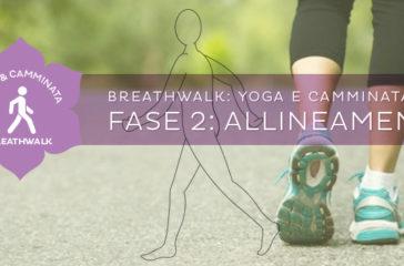 Come fare il Breathwalk: l'allineamento