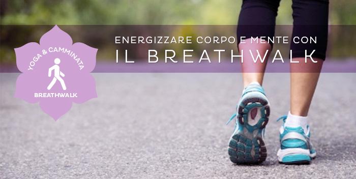 Yoga e camminata: scopri il Breathwalk