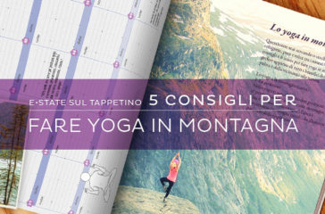 Fare yoga in montagna: 5 consigli e 6 posizioni