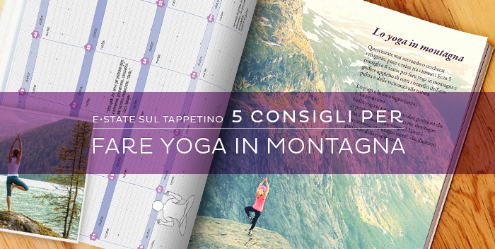 Estate Sul Tappetino – 6 posizioni per lo yoga in montagna!