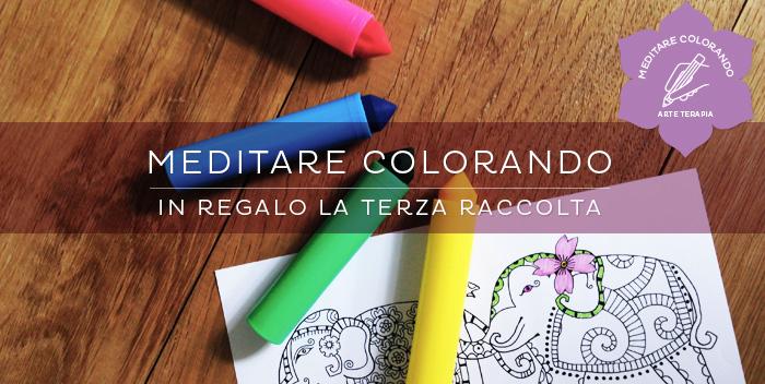 Meditare Colorando: il potere del colore!
