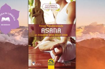 Yoga scientifico e yogaterapia: recensione di Asana di Swami Kuvalayananda