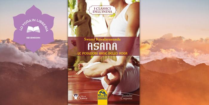 Asana di Swami Kuvalayananda e lo yoga scientifico