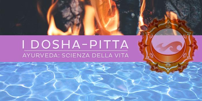 Cosa sono i Dosha? – Pitta