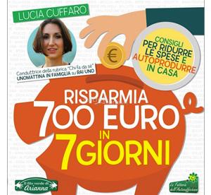 Risparmia 700 euro in 7 giorni – Lucia Cuffaro