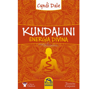 Kundalini Energia Divina – Cyndi Dale