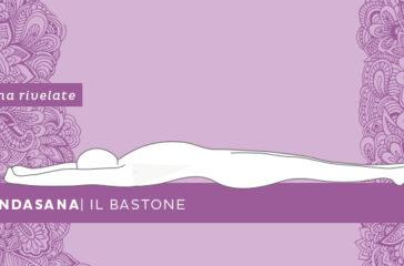 Dandasana. la posizione del Bastone