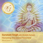 Honoring the divine feminine, di Gurunam Singh