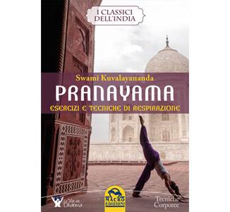 Pranayama: esercizi e tecniche di respirazione – Swami Kuvalayananda