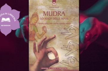 Mudra, lo yoga delle mani, recensione