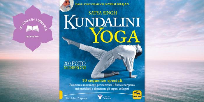 Kundalini Yoga, di Satya Singh – recensione