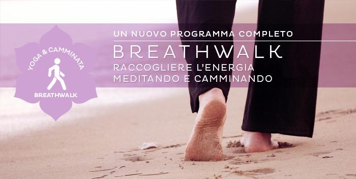 Breathwalk: un programma completo per raccogliere le energie e utilizzarle al meglio