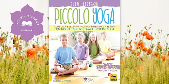 Piccolo Yoga, di Clemi Tedeschi – recensione