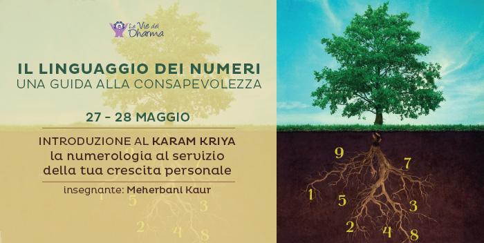 27-28 maggio: Karam Kriya, il Linguaggio dei Numeri