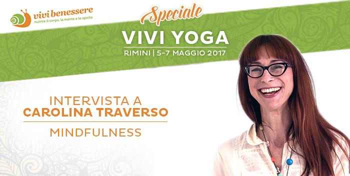 Mindfulness: un'intervista a Carolina Traverso