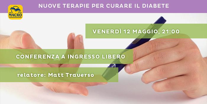 12 maggio: Nuove Terapie per Curare il Diabete