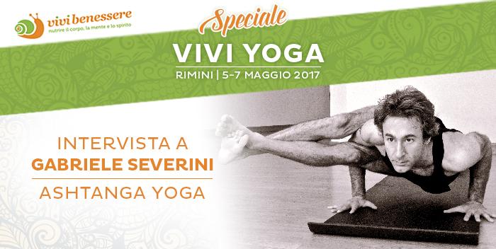 L'Ashtanga Yoga: intervista a Gabriele Severini