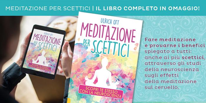 Meditazione per Scettici: scarica l'ebook omaggio!