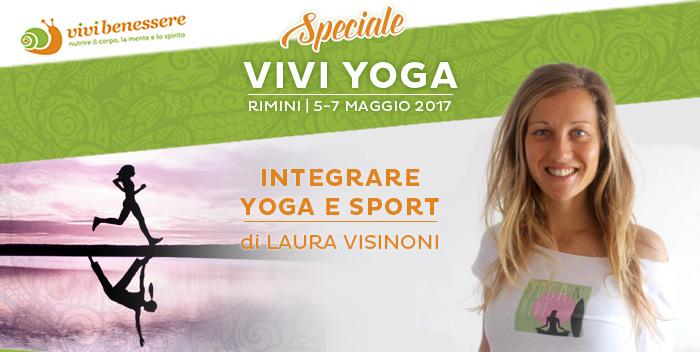 Yoga e sport: integrarli fa bene al corpo e alla mente