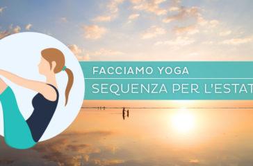Una sequenza di hatha yoga per l'estate, il sole, il terzo chajkra