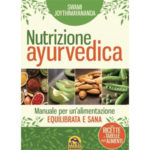 Nutrizione Ayurvedica, di Swami Jyothimayananda