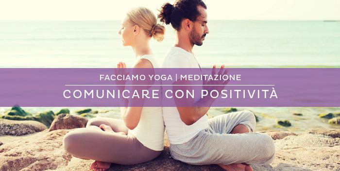 Meditazione e comunicazione positiva