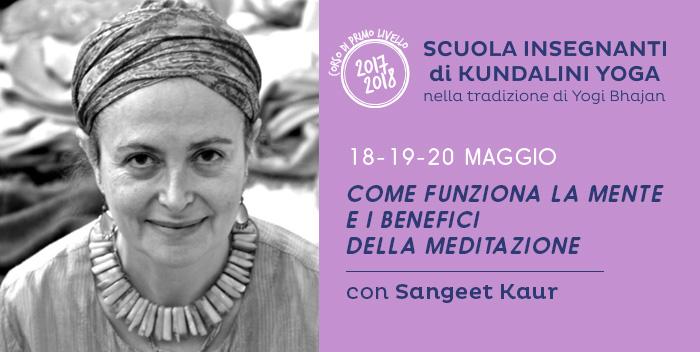 18-19-20 maggio: come funziona la Mente e i benefici della Meditazione, seminario con Sangeet Kaur