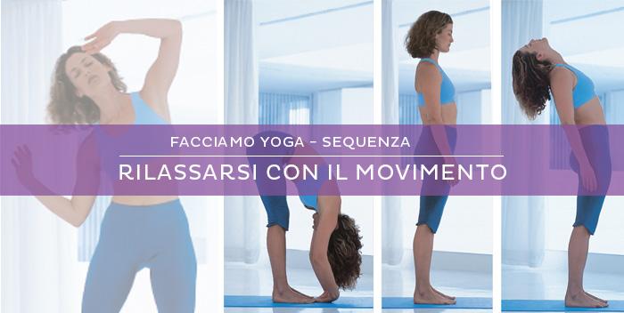 Rilassarsi con il movimento: una sequenza di kundalini yoga