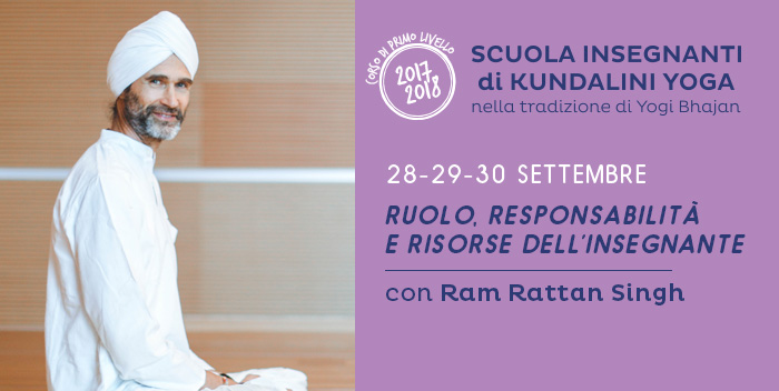 28-29-30 settembre: Ruolo, responsabilità e risorse dell'Insegnante, seminario con Ram Rattan Singh