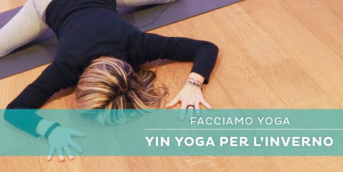 Yin Yoga per ritrovare vitalità e prepararsi alla primavera