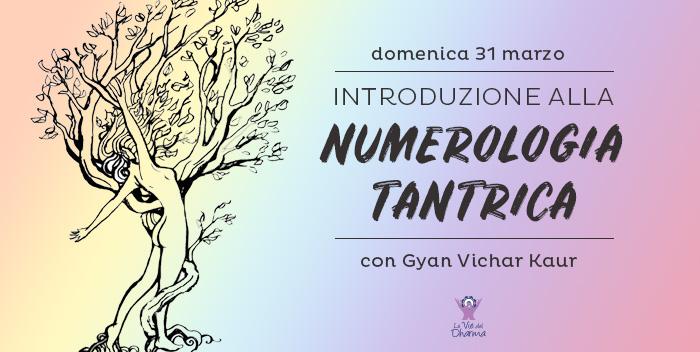 31 marzo: introduzione alla numerologia tantrica
