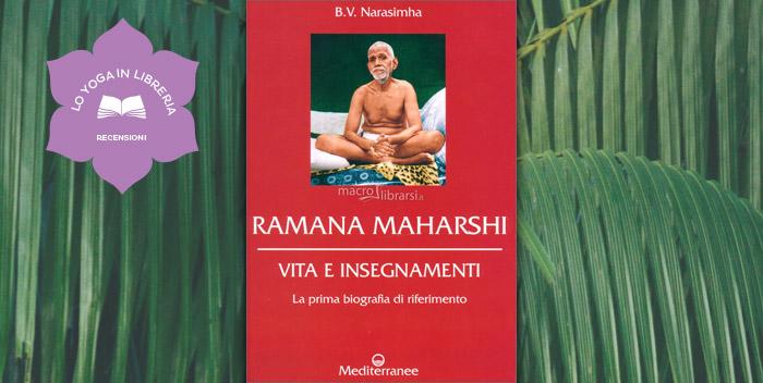 Ramana Maharshi. Vita e insegnamenti di B. V. Narasimha – recensione