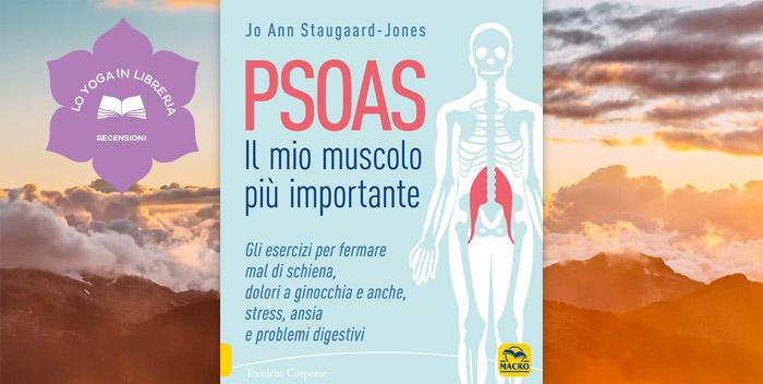 PSOAS – il Mio Muscolo Più Importante, di Jo Ann Staugaard-Jones – recensione