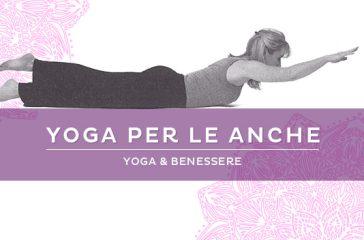 Yoga per le anche