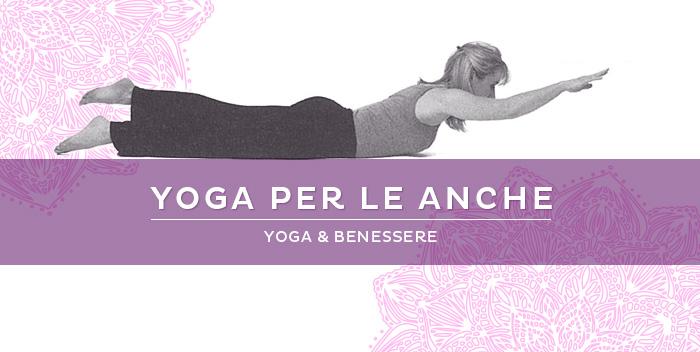 Anche lo yoga cura le anche