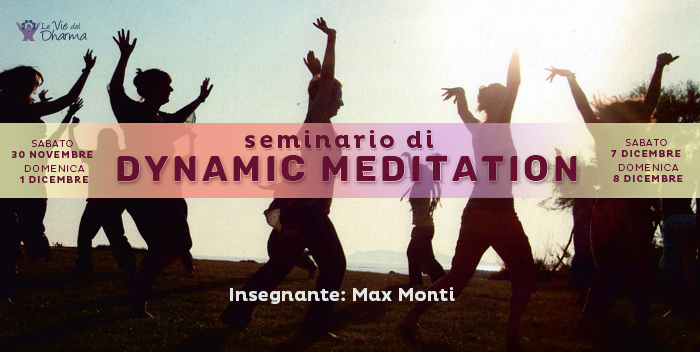 Seminario Dynamic Meditation Retreat