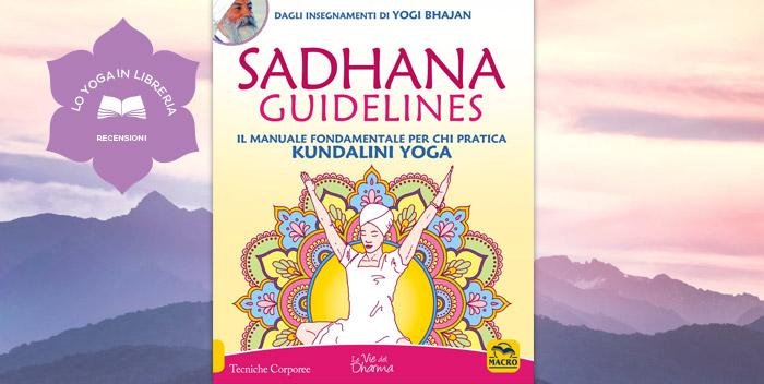 Sadhana Guidelines, di Yogi Bhajan – recensione
