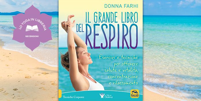 Il grande libro del respiro di Donna Farhi – Recensione